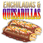 Enchiladas Quesadillas